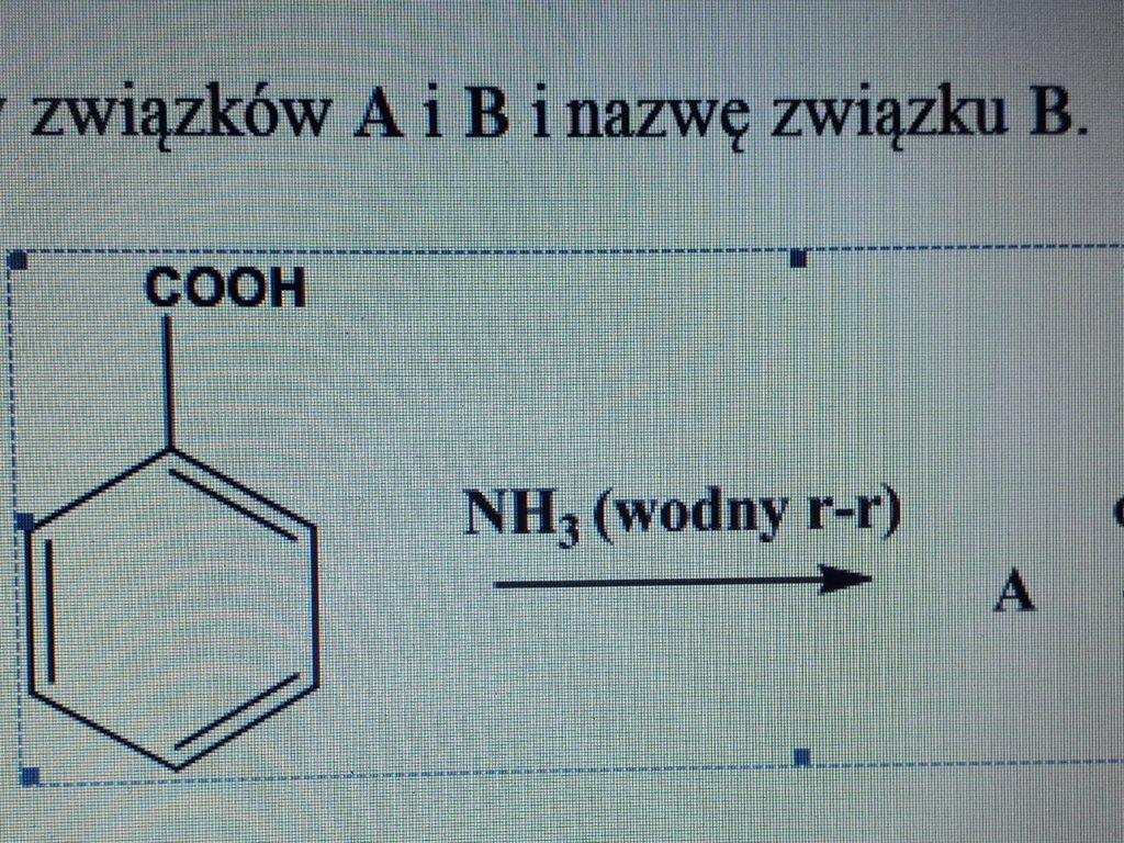 Pisać wzory związków A i B i nazwę związku B - załącznik 1